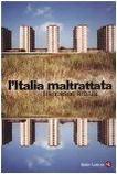 L'Italia maltrattata