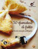 """Presentazione """"50 sfumature di fritto. Piccolo manuale untologico"""" alla Ergot di Lecce"""