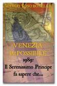 Venezia: al Graspo de Ua Restaurant Lounge presentazione del libro e del film VENEZIA IMPOSSIBILE