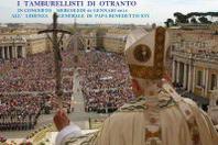 I Tamburellisti di Otranto il 23 gennaio a Roma dal Santo Padre