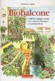 Biobalcone Coltivare